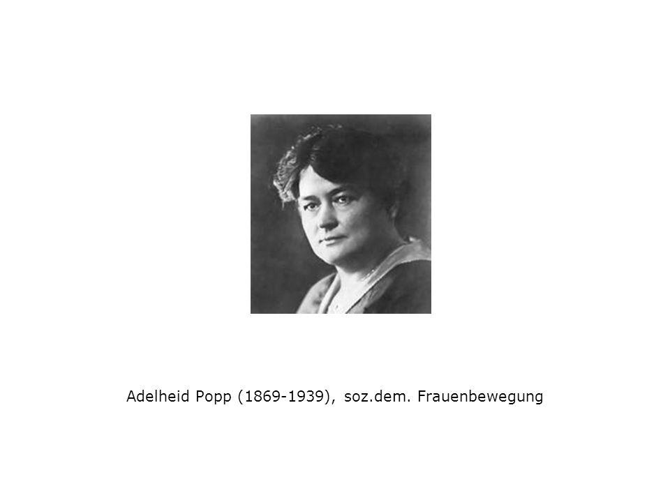 Adelheid Popp (1869-1939), soz.dem. Frauenbewegung