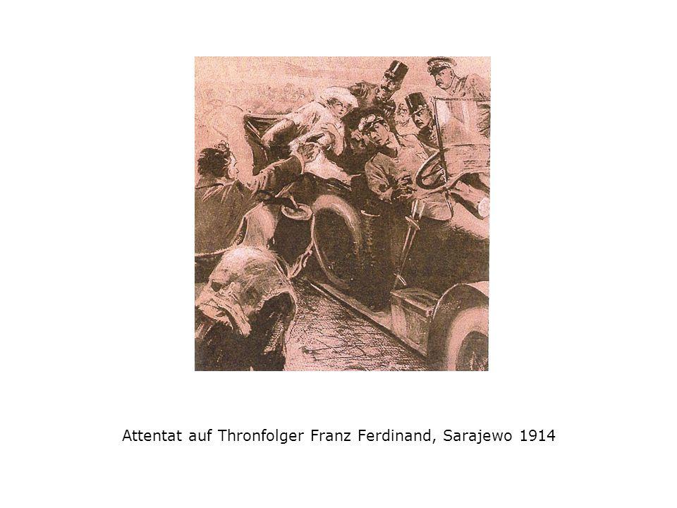 Attentat auf Thronfolger Franz Ferdinand, Sarajewo 1914