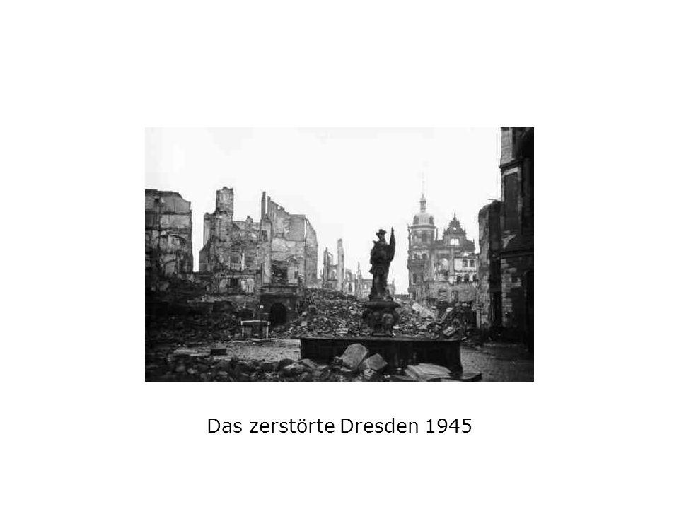 Das zerstörte Dresden 1945