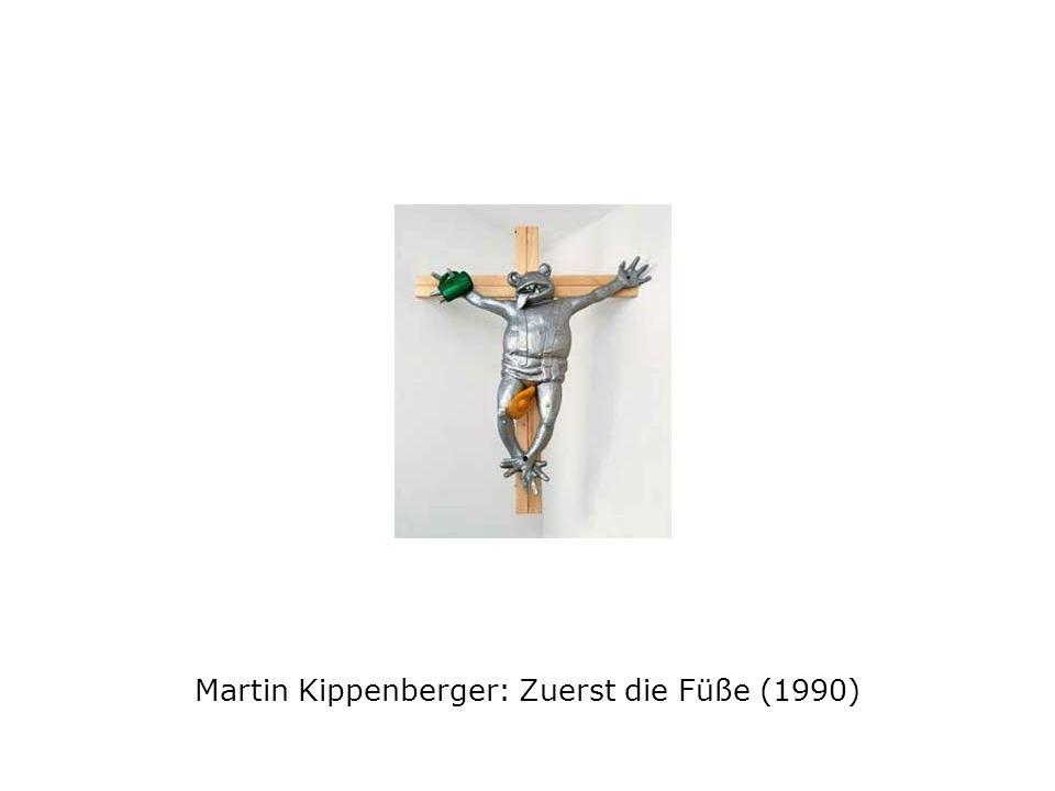 Martin Kippenberger: Zuerst die Füße (1990)