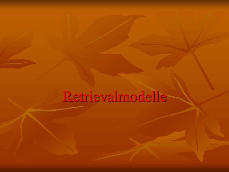 Retrievalmodelle