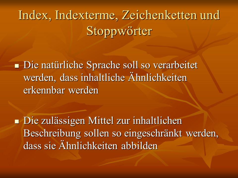 Index, Indexterme, Zeichenketten und Stoppwörter