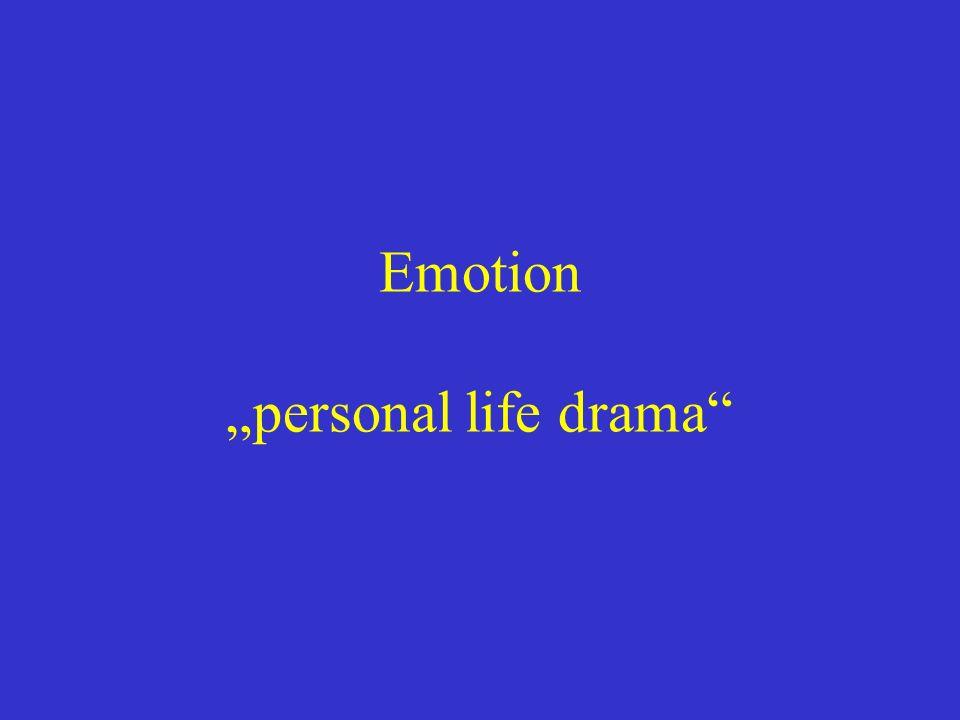"Emotion ""personal life drama"