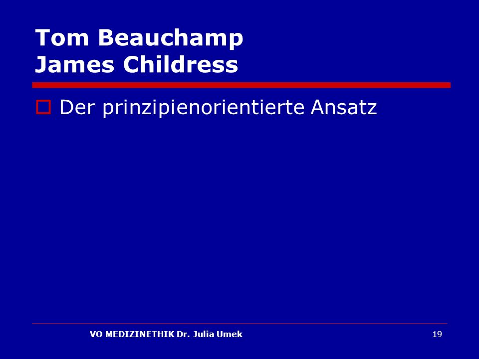 Tom Beauchamp James Childress