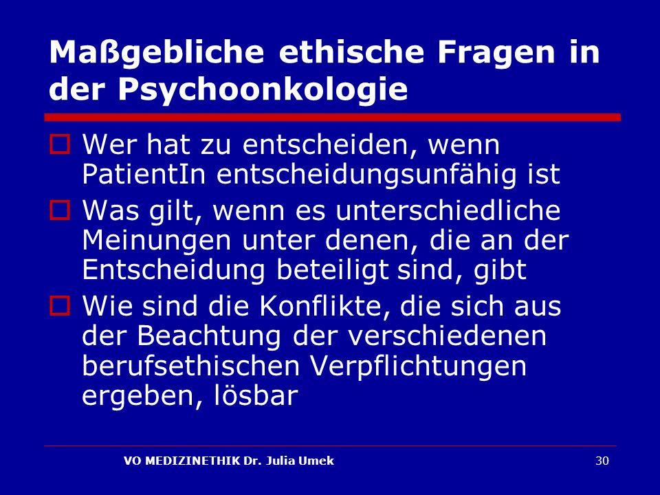 Maßgebliche ethische Fragen in der Psychoonkologie