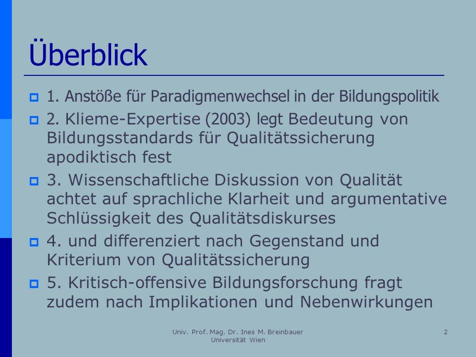 Univ. Prof. Mag. Dr. Ines M. Breinbauer Universität Wien