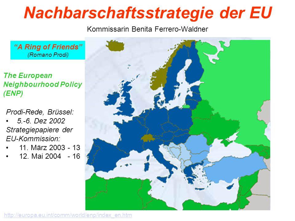 Nachbarschaftsstrategie der EU Kommissarin Benita Ferrero-Waldner