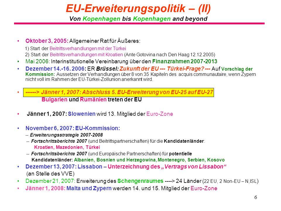 EU-Erweiterungspolitik – (II) Von Kopenhagen bis Kopenhagen and beyond