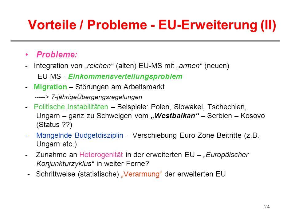 Vorteile / Probleme - EU-Erweiterung (II)