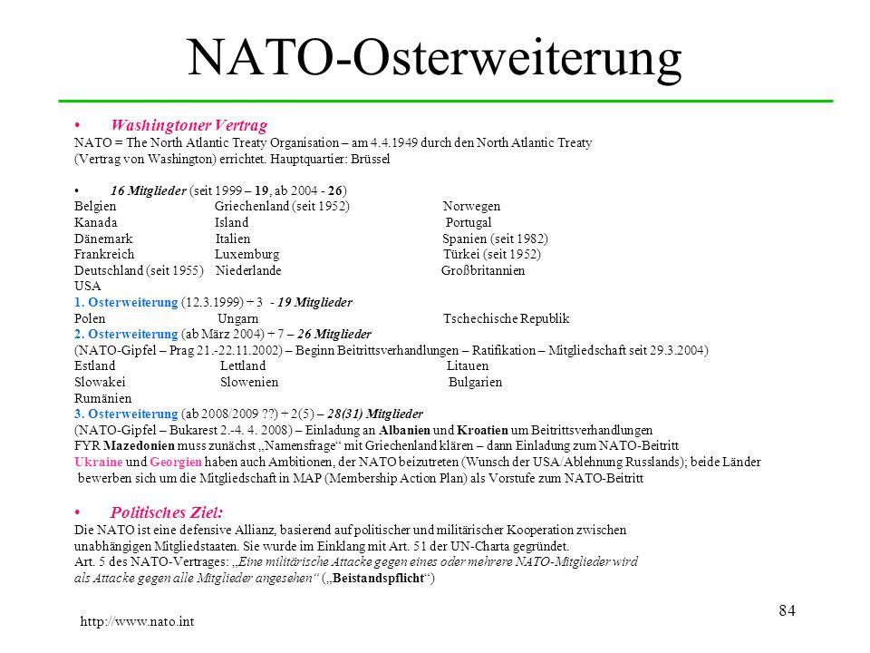 NATO-Osterweiterung Washingtoner Vertrag Politisches Ziel:
