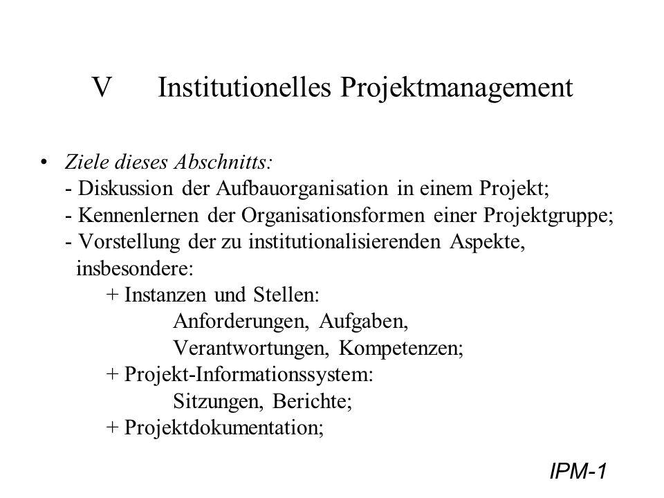 V Institutionelles Projektmanagement