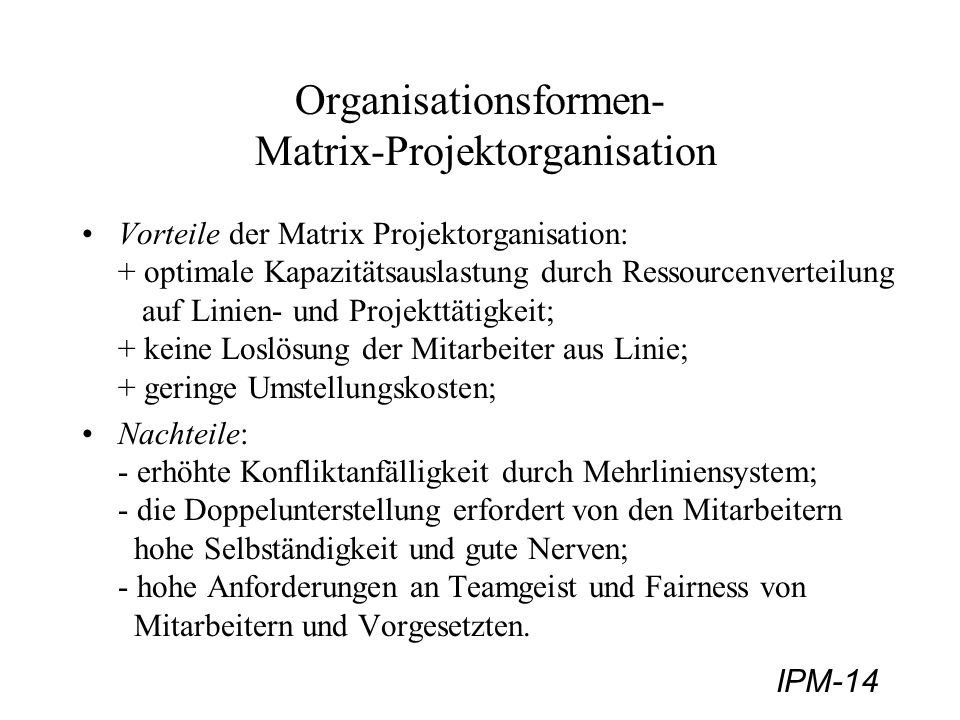Organisationsformen- Matrix-Projektorganisation