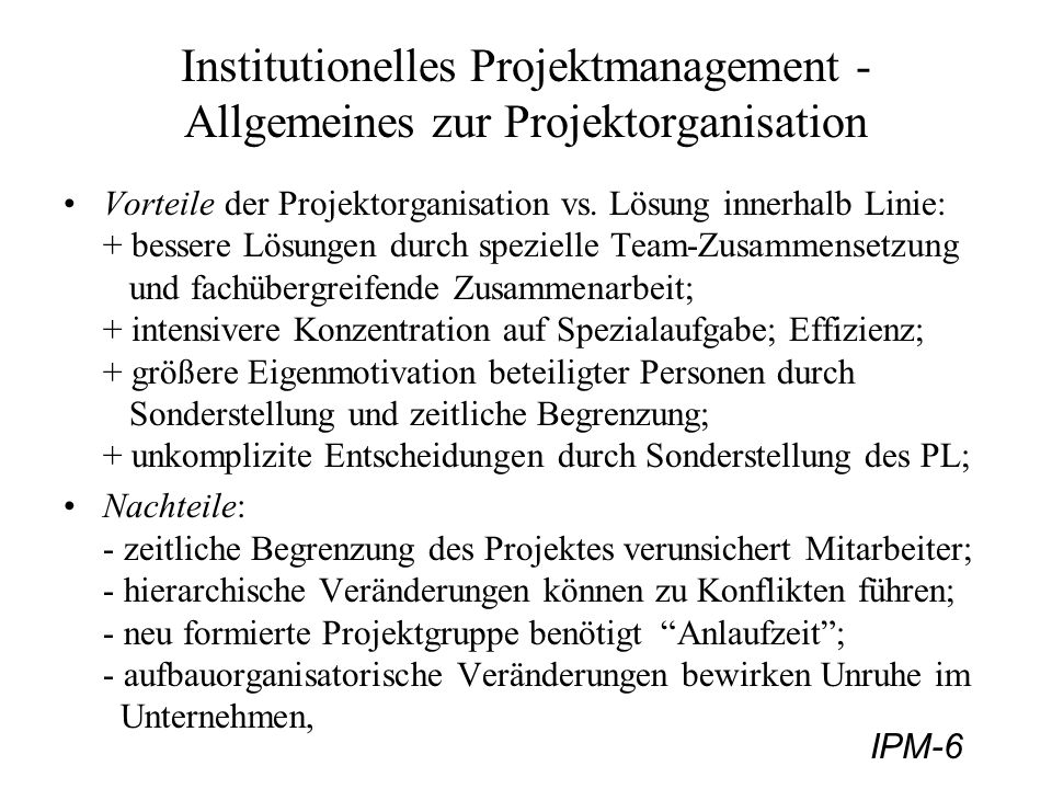 Institutionelles Projektmanagement - Allgemeines zur Projektorganisation