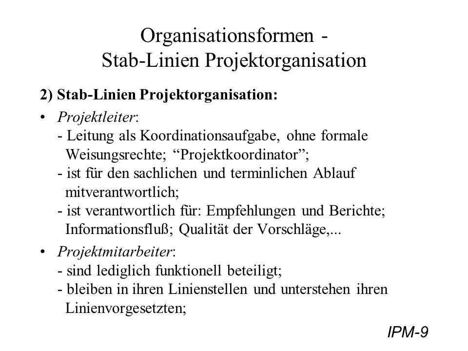 Organisationsformen - Stab-Linien Projektorganisation