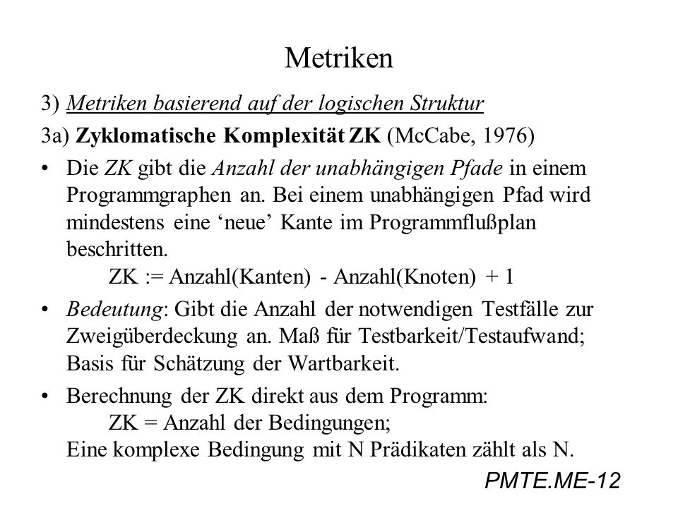 Metriken 3) Metriken basierend auf der logischen Struktur