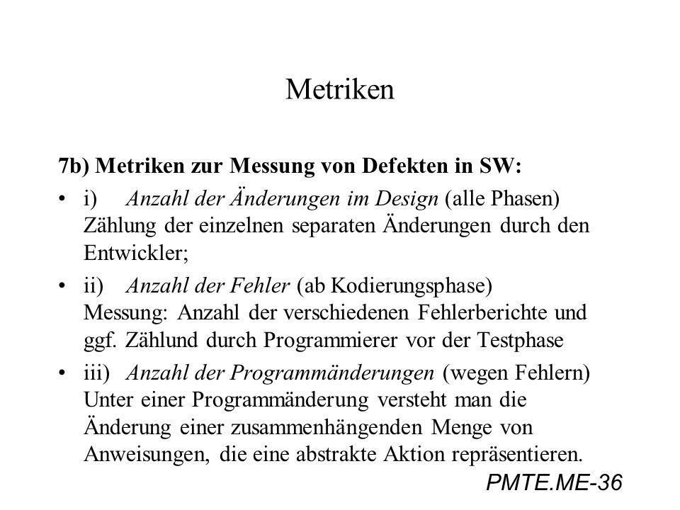 Metriken 7b) Metriken zur Messung von Defekten in SW: