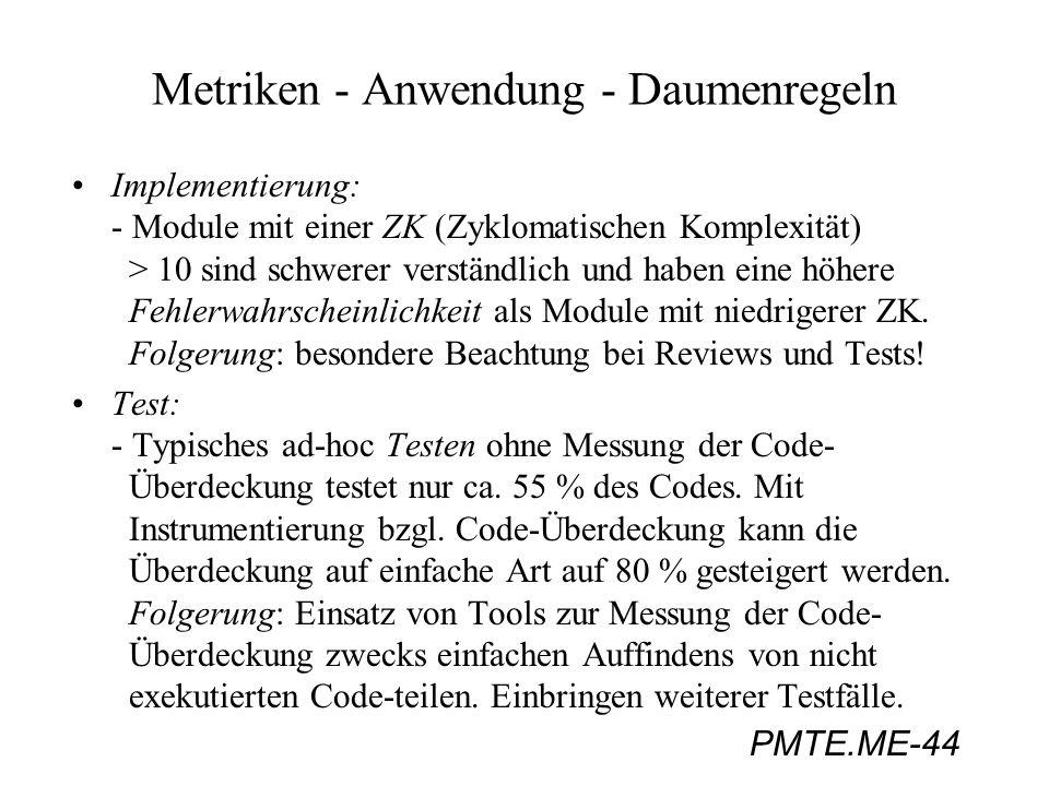 Metriken - Anwendung - Daumenregeln