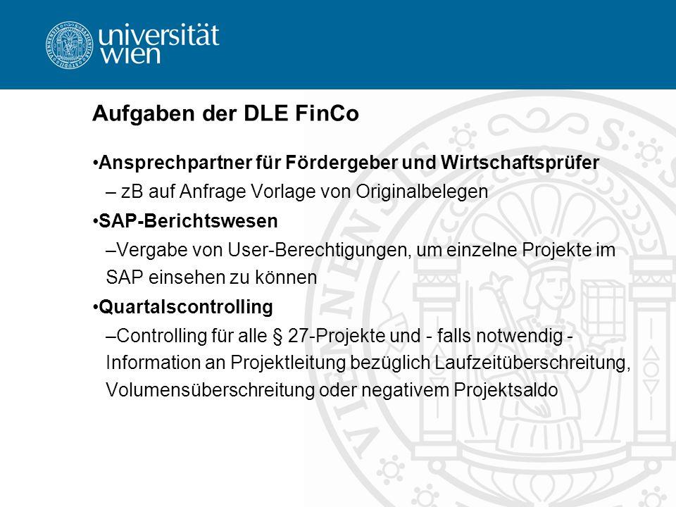 Aufgaben der DLE FinCo Ansprechpartner für Fördergeber und Wirtschaftsprüfer. zB auf Anfrage Vorlage von Originalbelegen.