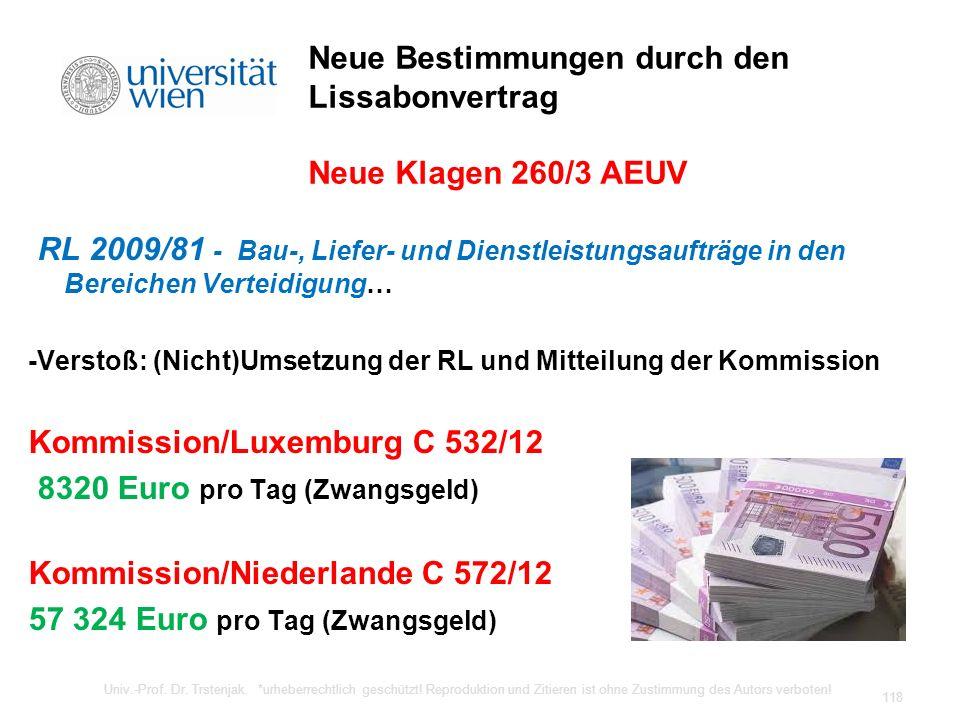 Neue Bestimmungen durch den Lissabonvertrag Neue Klagen 260/3 AEUV