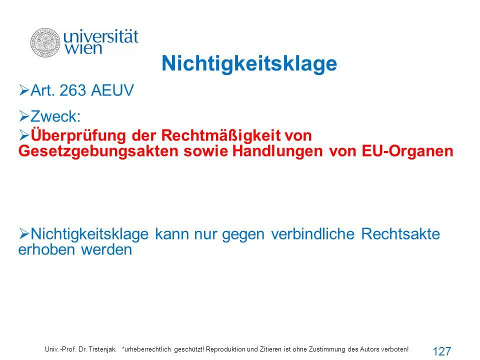 Nichtigkeitsklage Art. 263 AEUV Zweck: