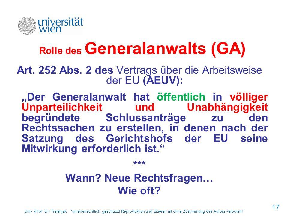 Rolle des Generalanwalts (GA)