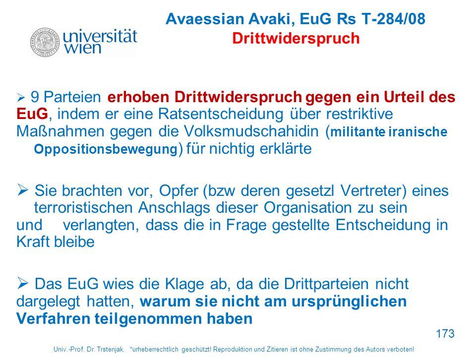 Avaessian Avaki, EuG Rs T-284/08 Drittwiderspruch