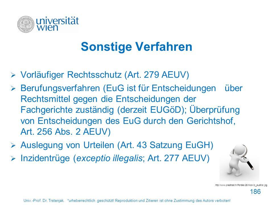 Sonstige Verfahren Vorläufiger Rechtsschutz (Art. 279 AEUV)