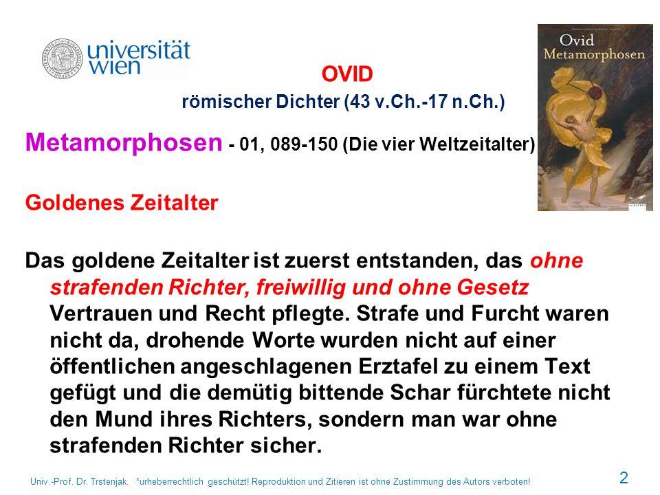OVID römischer Dichter (43 v.Ch.-17 n.Ch.)