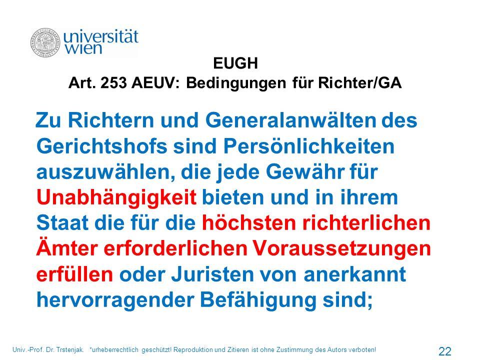 EUGH Art. 253 AEUV: Bedingungen für Richter/GA