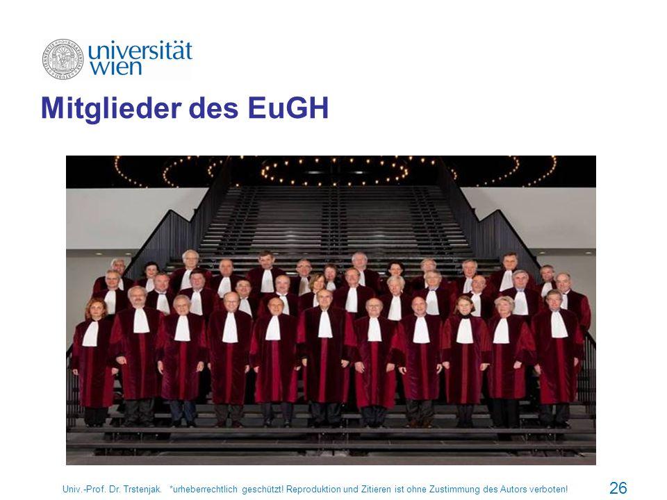 Mitglieder des EuGH Univ.-Prof. Dr. Trstenjak. *urheberrechtlich geschützt.