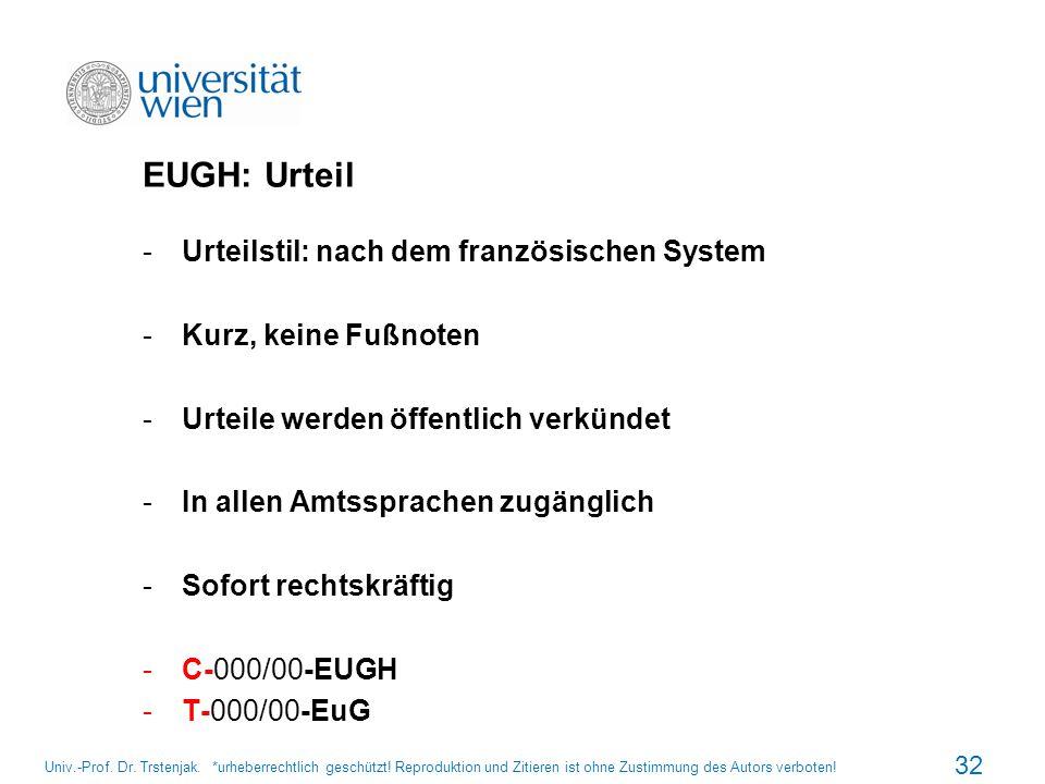 EUGH: Urteil Urteilstil: nach dem französischen System