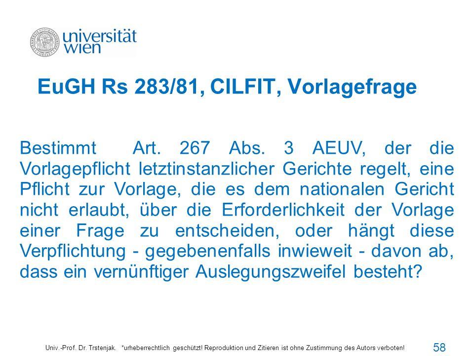 EuGH Rs 283/81, CILFIT, Vorlagefrage