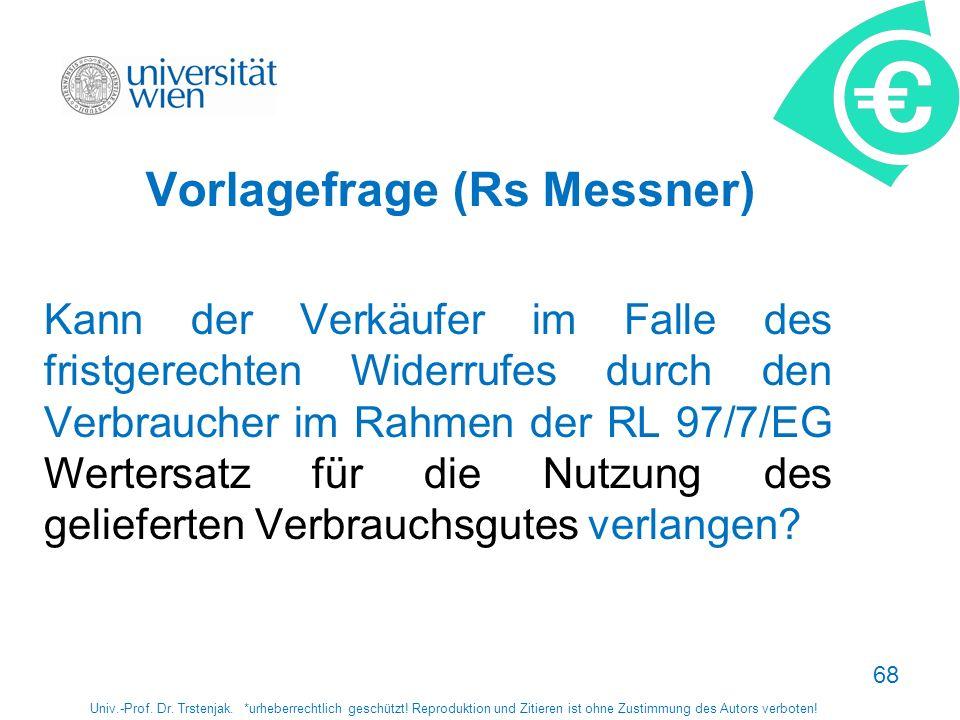 Vorlagefrage (Rs Messner)