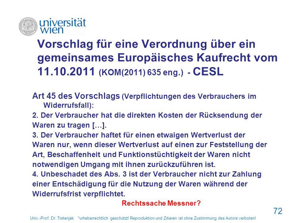 Vorschlag für eine Verordnung über ein gemeinsames Europäisches Kaufrecht vom 11.10.2011 (KOM(2011) 635 eng.) - CESL