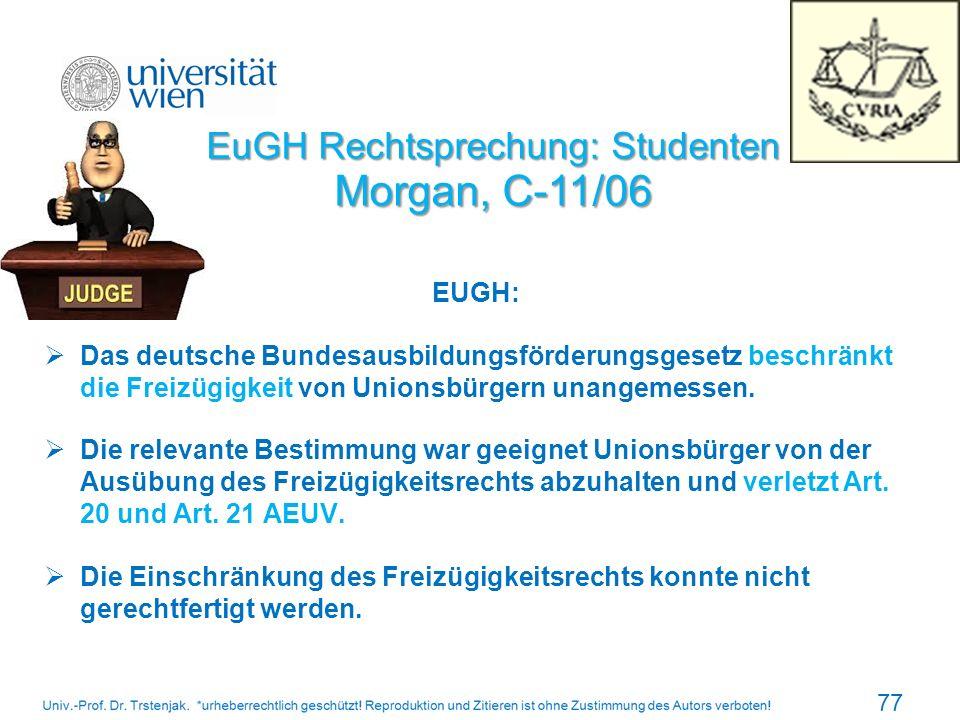 EuGH Rechtsprechung: Studenten Morgan, C-11/06