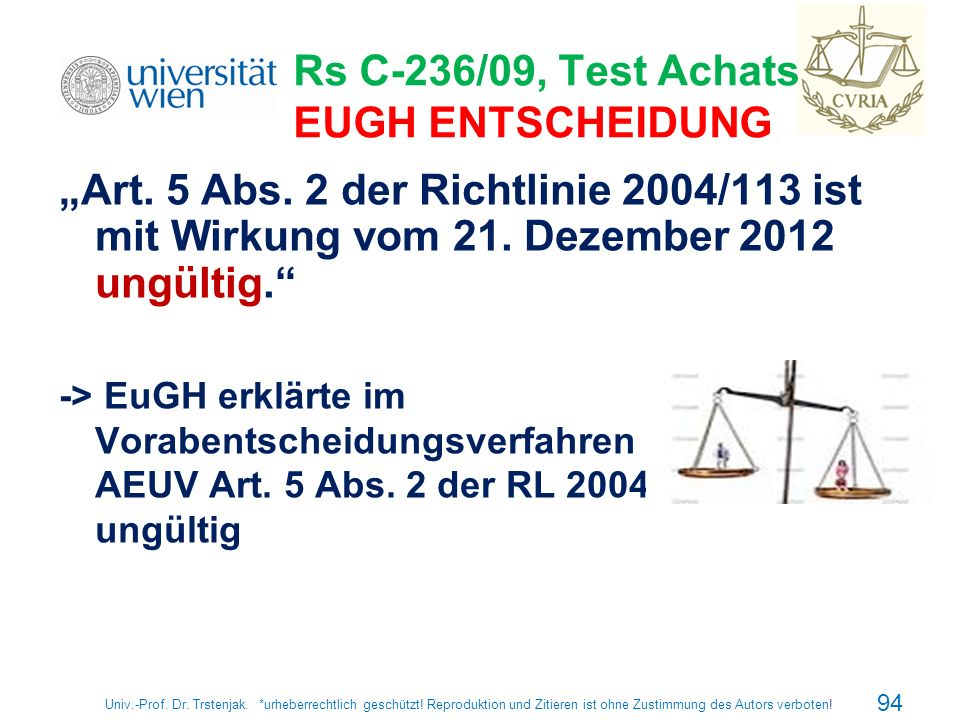 Rs C-236/09, Test Achats, EUGH ENTSCHEIDUNG