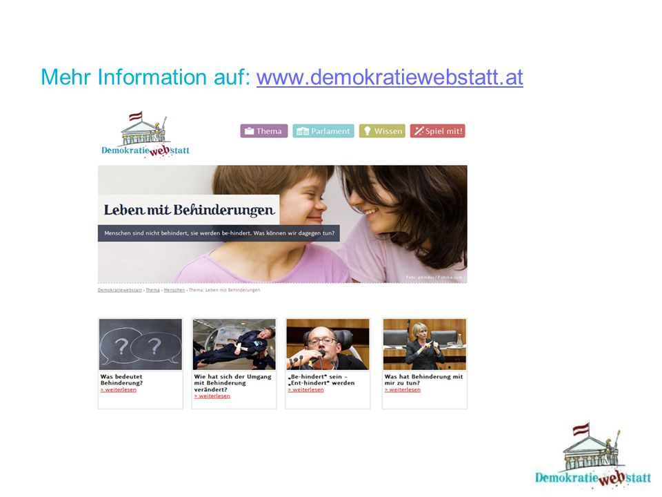 Mehr Information auf: www.demokratiewebstatt.at