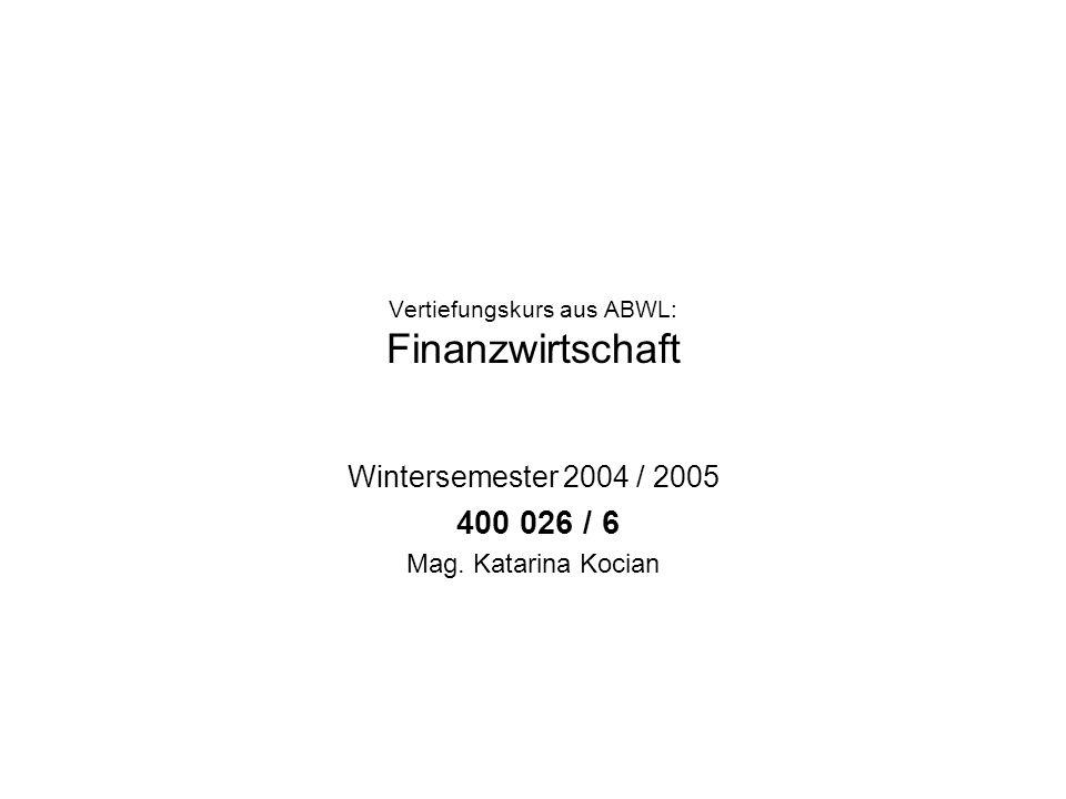 Vertiefungskurs aus ABWL: Finanzwirtschaft