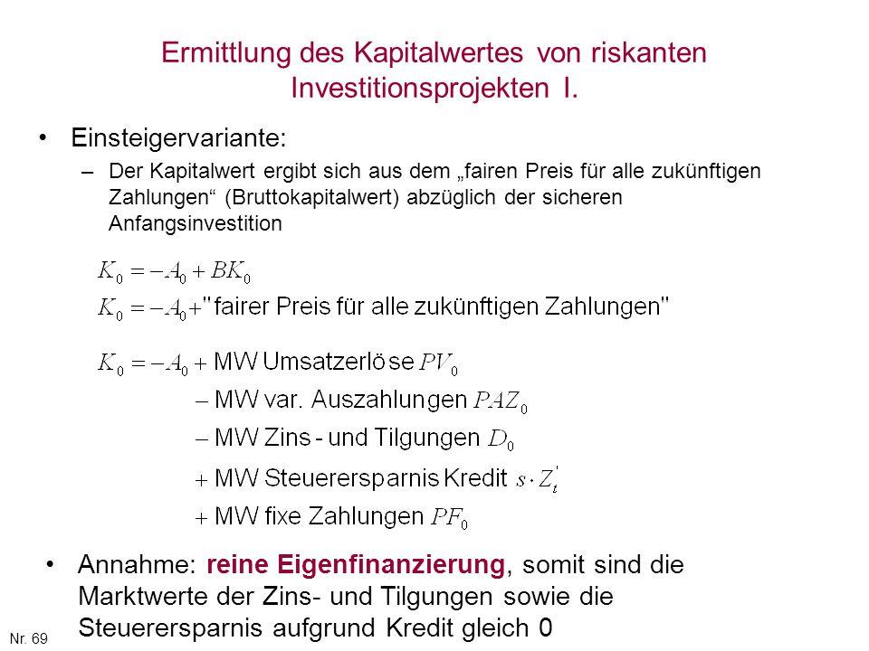 Ermittlung des Kapitalwertes von riskanten Investitionsprojekten I.