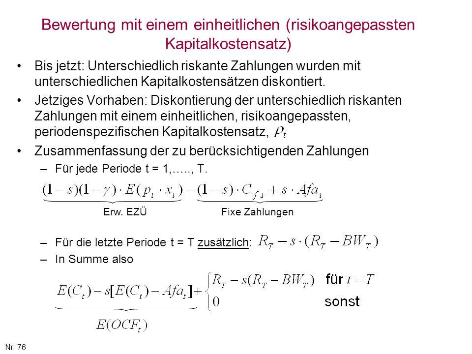 Bewertung mit einem einheitlichen (risikoangepassten Kapitalkostensatz)