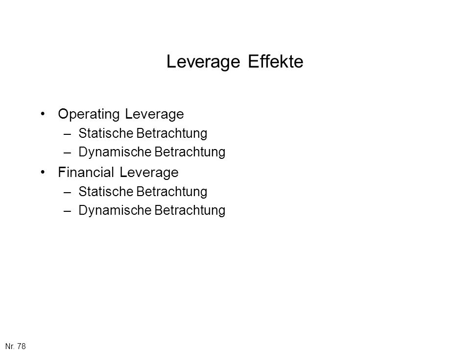 Leverage Effekte Operating Leverage Financial Leverage