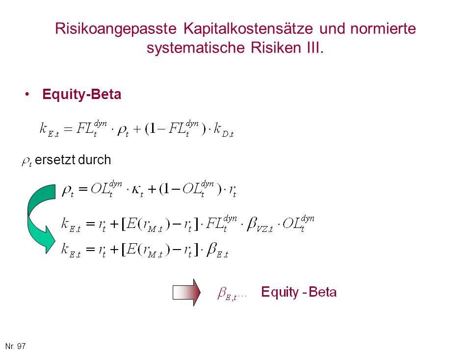 Risikoangepasste Kapitalkostensätze und normierte systematische Risiken III.