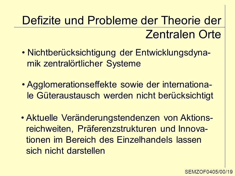 Defizite und Probleme der Theorie der Zentralen Orte