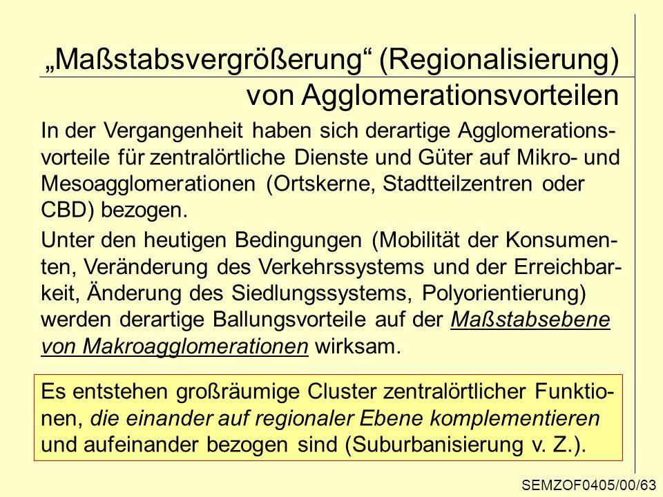"""""""Maßstabsvergrößerung (Regionalisierung) von Agglomerationsvorteilen"""