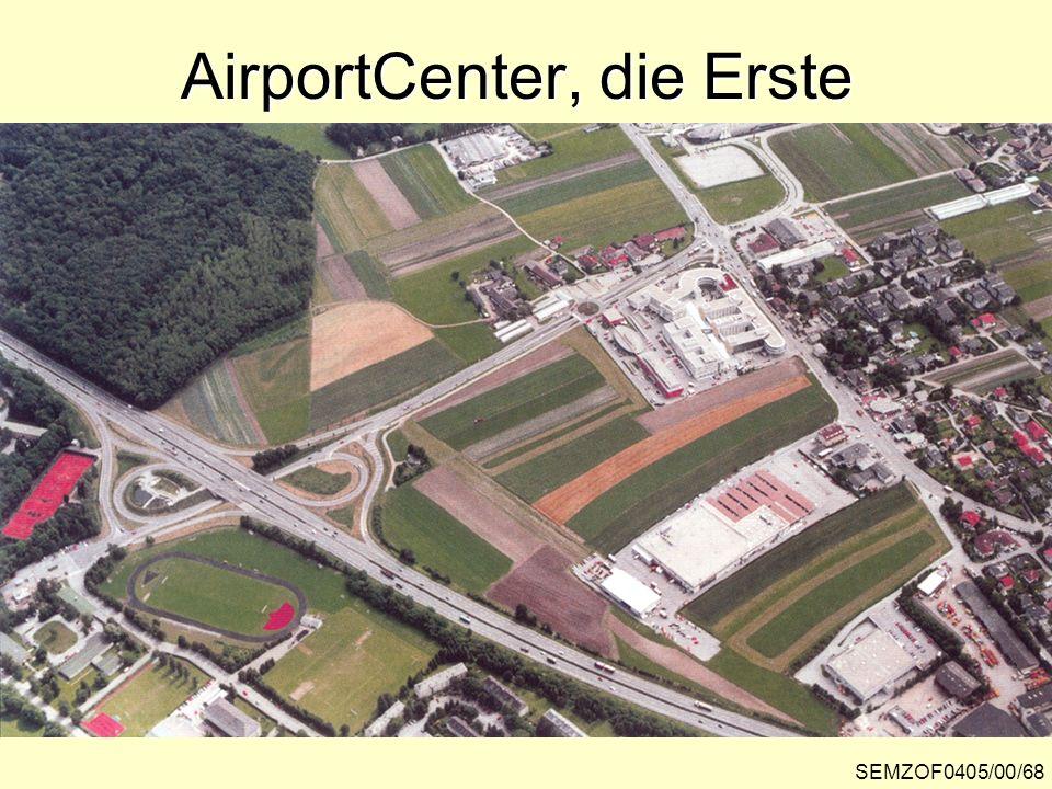 AirportCenter, die Erste