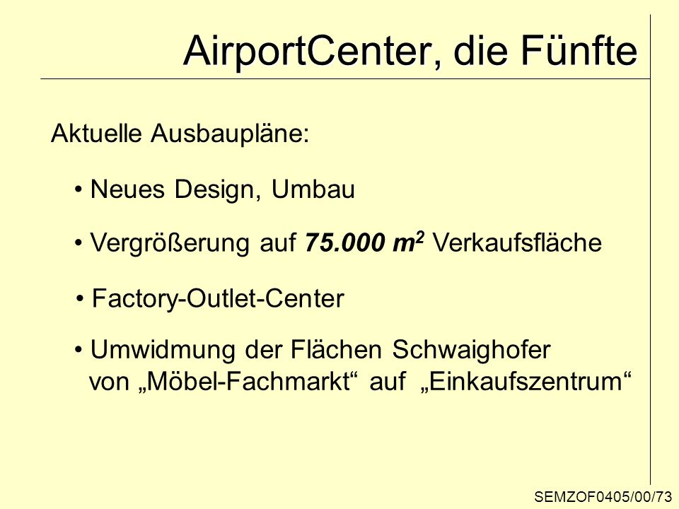AirportCenter, die Fünfte