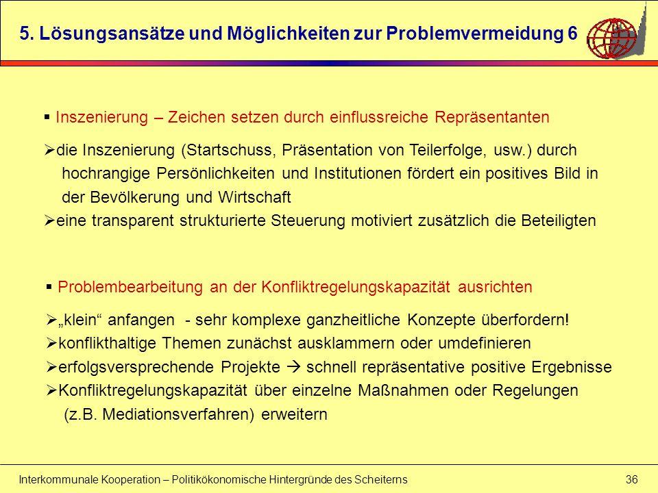 5. Lösungsansätze und Möglichkeiten zur Problemvermeidung 6