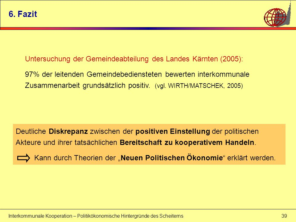 6. Fazit Untersuchung der Gemeindeabteilung des Landes Kärnten (2005):
