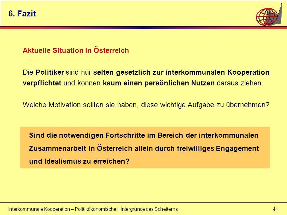 6. Fazit Aktuelle Situation in Österreich