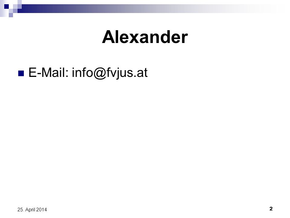 Alexander E-Mail: info@fvjus.at 28. März 2017